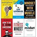Books : Multipliers liz wiseman, life leverage, mindset with muscle, how to be fucking awesome, fitness mindset and mindset carol dweck 6 books collection set