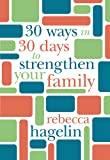 30 Ways in 30 Days to Strengthen Your Family