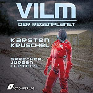 Vilm: Der Regenplanet (Vilm 1) Hörbuch