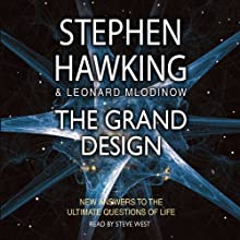 The Grand Design Audiobook by Stephen Hawking, Leonard Mlodinow Narrated by Steve West