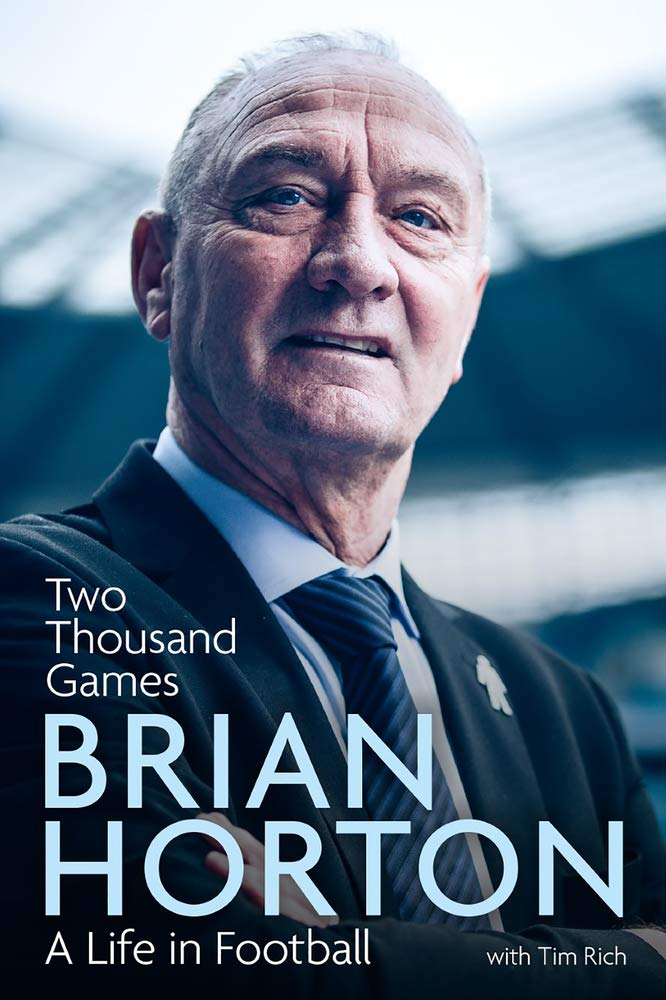 Two Thousand Games: A Life in Football: Amazon.es: Horton ...