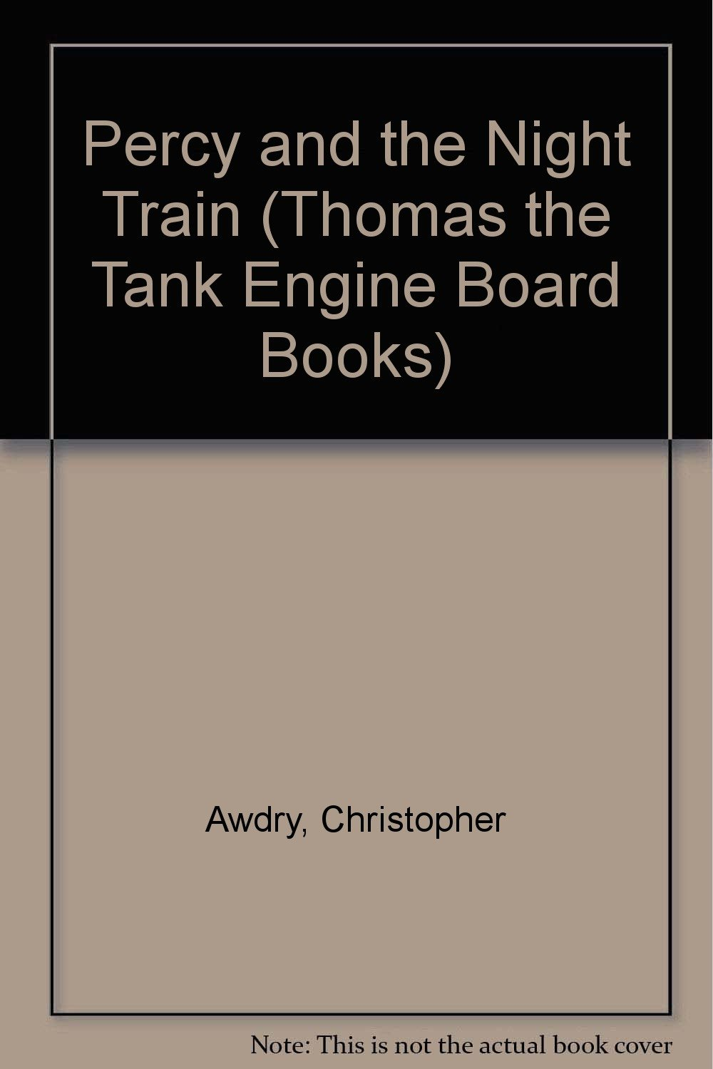 Percy And The Night Train Thomas The Tank Engine Board Books Amazon