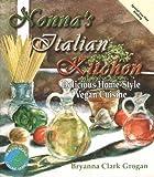 Nonna's Italian Kitchen: Delicious Home-Style Vegan Cuisine