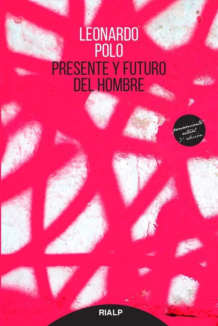 Presente y Futuro Del Hombre (Pensamiento actual, 25): Amazon.es ...