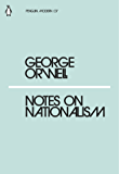 Notes on Nationalism (Penguin Modern)