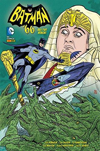 Batman 66 – Rei Tut Ataca!