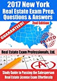 2017 New York Real Estate Exam Prep Questions and Answers: Study Guide to Passing the Salesperson Real Estate License Exam Effortlessly [2nd Edition]