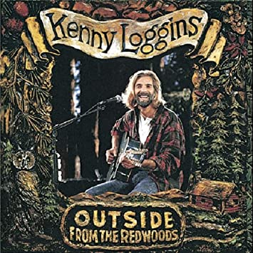 amazon outside from the redwoods kenny loggins ポップス 音楽