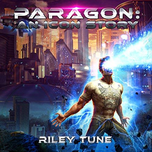 Paragon: An Icon Story, Book 1