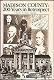 img - for Madison County: 200 Years in Retrospect book / textbook / text book