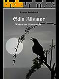 Odin Allvater - Wirken des Göttervaters