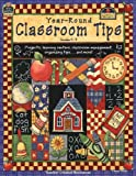 Year-Round Classroom Tips, Teacher Created Resources Staff, 0743930754