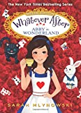 Abby in Wonderland (Whatever After Special Edition #1)