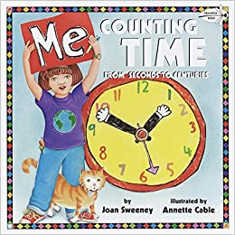 Me Counting Time: From Seconds To Centuries por Annette Cable epub