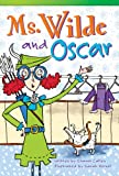 Ms. Wilde and Oscar, Sharon Callen, 1480717339