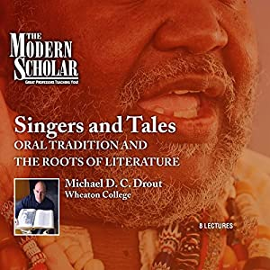 The Modern Scholar: Singers and Tales Vortrag