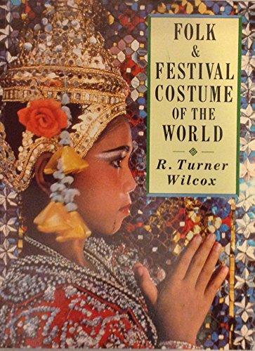 Folk and Festival Costumes of the (Festival Costume Design)