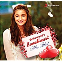 Bollywood's Sweetheart - Alia Bhat