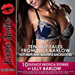 Ten Hot Tales from Lilly Barlow: Hot MILFs and Beautiful Backdoors | Lilly Barlow