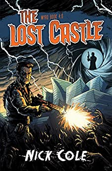 The Lost Castle (Wyrd Book 4) by [Cole, Nick]