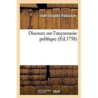 Discours sur l'oeconomie politique