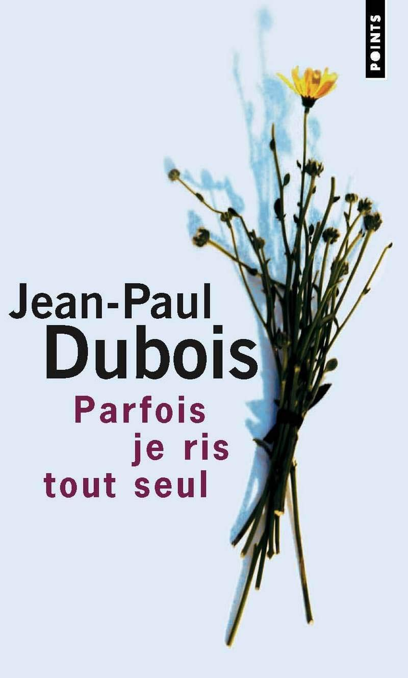 Parfois Je Ris Tout Seul English And French Edition Jean