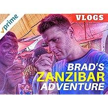 Brad's Zanzibar Adventure Vlogs