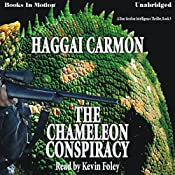 The Chameleon Conspiracy: A Dan Gordon Intelligence Thriller, Book 3 | Haggai Carmon