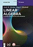Linear Algebra: A Course for Physicists and Engineers (De Gruyter Textbook)