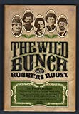 img - for Wild Bunch At Robbers Roost :Cassidy book / textbook / text book