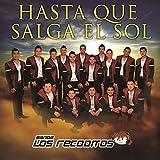 Hasta Que Salga El Sol (Album Version)