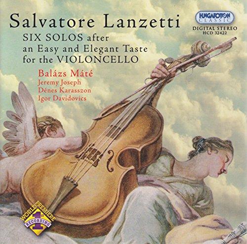 Lanzaetti: 6 Solos After an Easy and Elegant Taste - Cello Sonatas Nos. 1-6 (3 Easy Sonatas)