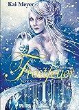 Frostfeuer: Buch Drei. Sieben Pforten