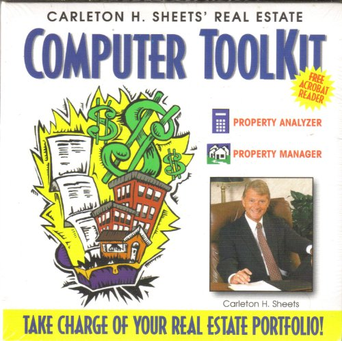 Carleton H. Sheets' Real Estate Computer Tool Kit (Property Analyzer and Property Manager)
