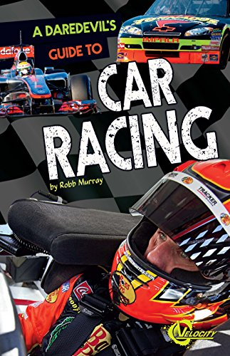 to Car Racing (Daredevils' Guides) ()