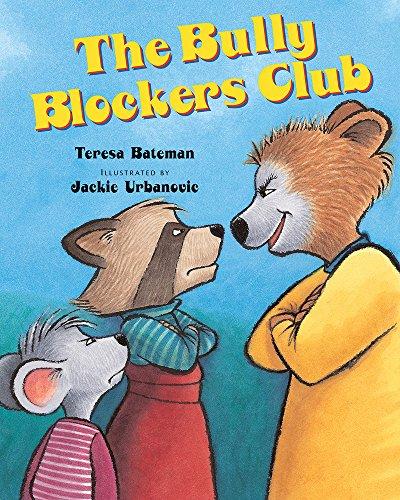 The Bully Blockers Club (Albert Whitman Prairie Books (Paperback)) ()