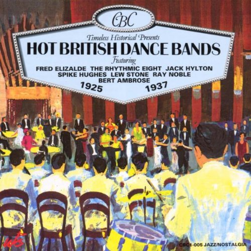 Hot British Dance Bands 1925-1937