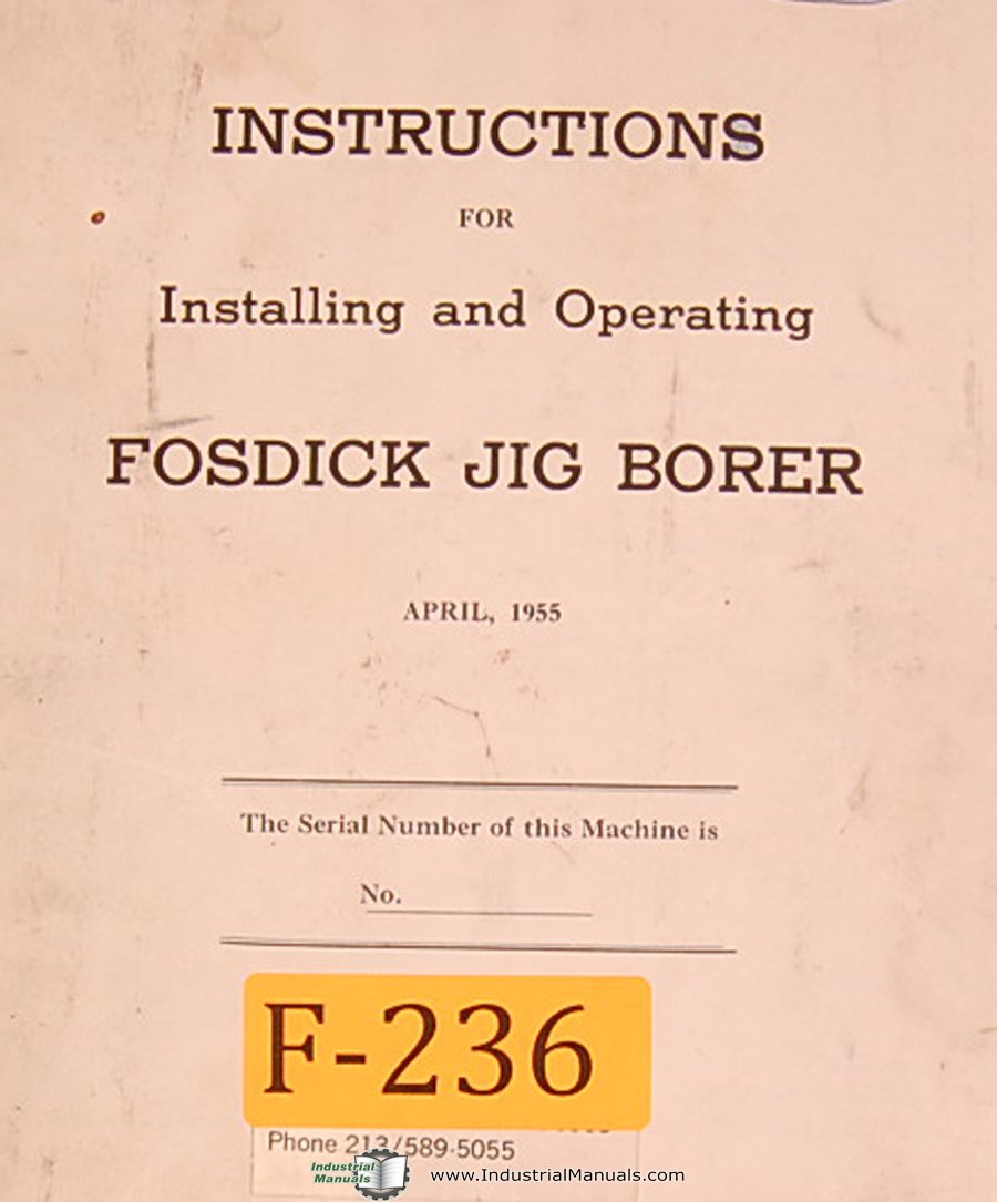 Fosdick Jig Borer Machine Instructions Manual Fosdick Amazon