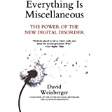 Everything Is Miscellaneous