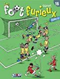 Foot furieux T16