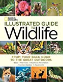 National Geographic Illustrated Guide to Wildlife, National Geographic, 1426213727
