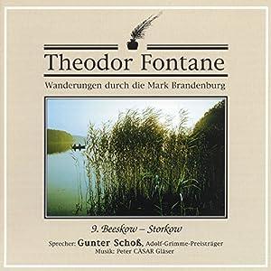 Beeskow-Storkow (Wanderungen durch die Mark Brandenburg 9) Hörbuch