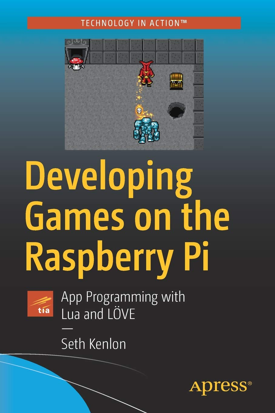 Developing Games on the Raspberry Pi: App Programming with