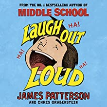 Laugh Out Loud Audiobook by James Patterson Narrated by Nate Begle