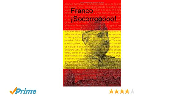 Franco ¡Socorro! (Spanish Edition): Jaime Miguel Tur Jeremías: 9788461344741: Amazon.com: Books