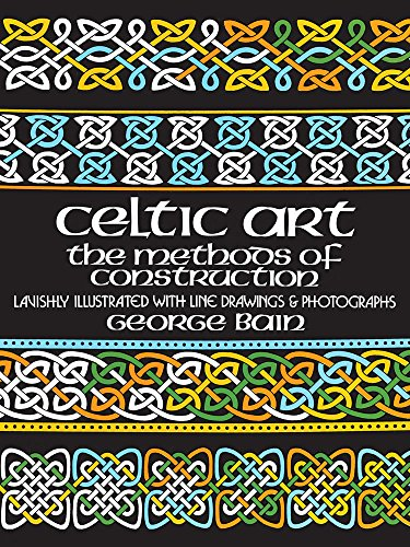 Dover Art (Celtic Art: The Methods of Construction (Dover Art Instruction))