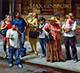 Ginsburg Retrospective, Max Ginsburg, 0981457746