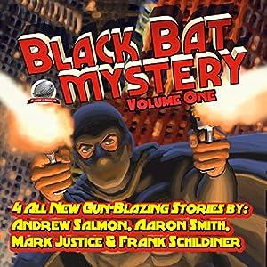 Black Bat Mysteries, Volume One Audiobook