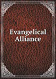 Evangelical Alliance, Philip Schaff and Samuel Irenaeus Prime, 5518656440