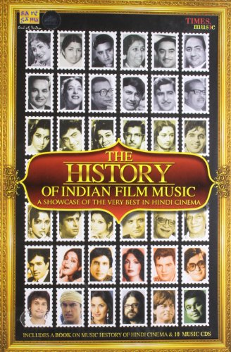 A History of Indian Film Music: A Showcase of the Very Best in Hindi Cinema (10 CD Pack + A Book on Indian Cinema) (Best Cinema In The World)
